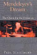 Mendeleyev's Dream The Quest Fot the Elements