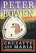 Cruzatte and Maria: A Montana Mystery Featuring Gabriel Du Pre