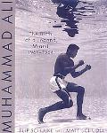 Muhhamad Ali: The Birth of a Legend, Miami, 1961-1964