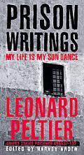 Prison Writings My Life Is My Sun Dance
