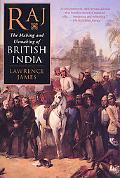 Raj The Making and Unmaking of British India