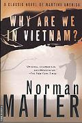 Why Are We in Vietnam? A Novel