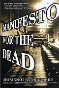 Manifesto for the Dead - Domenic Stansberry - Paperback