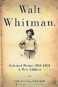 Walt Whitman Selected Poems 1855-1892