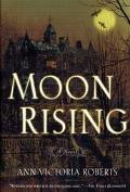 Moon Rising: A Novel Set in Whitby