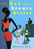 Sex and the Single Sister: Five Novellas - Maryann Reid