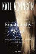 Emotionally Weird A Novel