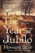 Year of Jubilo A Novel of the Civil War