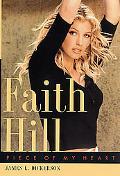 Faith Hill Piece of My Heart