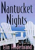 Nantucket Nights - Elin Hilderbrand - Hardcover - 1ST
