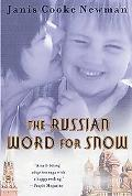 Russian Word for Snow A True Story of Adoption
