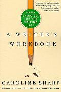 Writer's Workbook Daily Exercises for the Writing Life