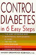 Control Diabetes in 6 Easy Steps In Six Easy Steps