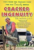 Cracker Ingenuity Tips from the Trailer Park for the Chronically Broke