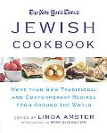 New York Times Jewish Cookbook More Than 825 Traditional and Contemporary Recipes from Aroun...
