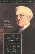 Essential Max Muller On Language, Mythology, and Religion