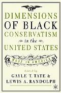 Dimensions of Black Conservatism in the United States Made in America