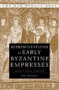 Representations of Early Byzantine Empresses Image and Empire