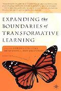 Expanding the Boundaries of Transformative Learning Essays on the Theory and Praxis