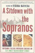 Sitdown With the Sopranos Watching Italian American Culture on Tv's Most Talked-About Series