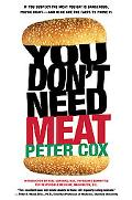 You Don't Need Meat