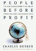 People Before Profit The New Globalization in the Age of Terror, Big Money, and Economic Crisis