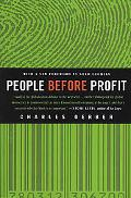 People Before Profit The New Globalization in an Age of Terror, Big Money, and Economic Crisis