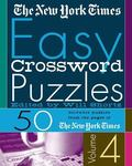 New York Times Easy Crossword Puzzles 50 Solvable Puzzles from the Pages of the New York Times