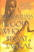 God Who Begat a Jackal A Novel