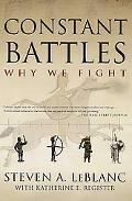 Constant Battles The Myth of the Peaceful, Noble Savage