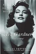 Ava Gardner Love Is Nothing