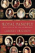 Royal Panoply Brief Lives of the English Monarchs
