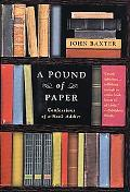 Pound of Paper Confessions of a Book Addict