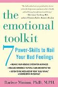 Emotional Toolkit Seven Power-Skills To Nail Your Bad Feelings