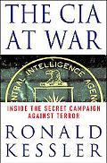 CIA at War Inside the Secret Campaign Against Terror