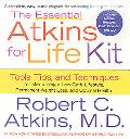 Essential Atkins for Life Kit Tools, Tips, and Techniques for Maintaining a Low Carb Lifesty...