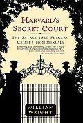 Harvard's Secret Court The Savage 1920 Purge of Campus Homosexuals
