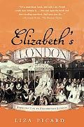 Elizabeth's London Everyday Life in Elizabethan London