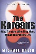 Koreans Who They Are, What They Want, Where Their Future Lies