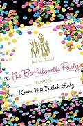 Bachelorette Party A Novel