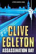 Assassination Day A Peter Ashton Novel