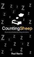 Counting Sheep The Science and Pleasures of Sleep and Dreams