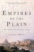Empires Of The Plain Henry Rawlinson And The Lost Languages Of Babylon