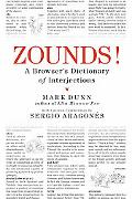 Zounds! A Browser's Dictionary Of Interjections
