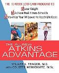 Atkins Advantage The 12-week Low-carb Program To Lose Weight, Achieve Peak Fitness And Healt...