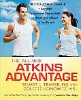 The All-New Atkins Advantage: The 12-Week Low-Carb Program to Lose Weight, Achieve Peak Fitn...