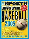 Sports Encyclopedia, Baseball 2005