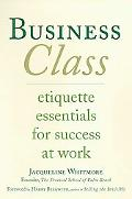 Business Class Etiquette Essentials For Success At Work