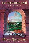Ensuing Evil And Others Fourteen Historical Mysteries Stories