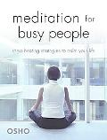 Meditation For Busy People Stress-beating Strategies To Calm Your Life